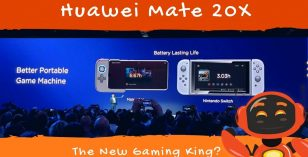 Huawei Mate 20 X: Will It Overtake Nintendo Switch?