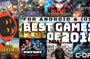 Best Action & Adventure Mobile Games for Android & iOS this 2018